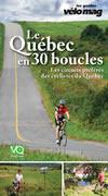 Le Québec en 30 boucles