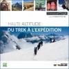 Haute altitude, du trek à l'expédition